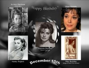 Happy Birthday to movie actresses 12 15