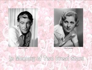 In memory of Peter O'Tool and Joan Fontaine
