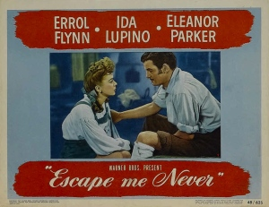 lupinoPoster - Escape Me Never (1947)_08