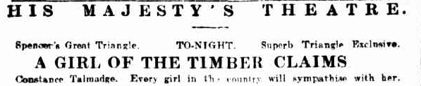 Girl of the Timber Claims The Mercury Hobart, Tasmania 27 Mar 1917 (2)
