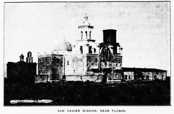 San Xavier Mission about six months prior to Fielding filming there. Arizona Republican, Phoenix, Arizona, November 6, 1911
